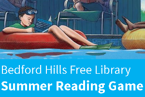Bedford Hills Free Library Summer Reading Game